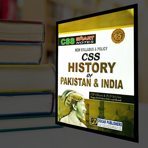 CSS History of Pakistan and India by Dogar Publishers