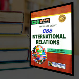 CSS International Relations by Dogar Publishers