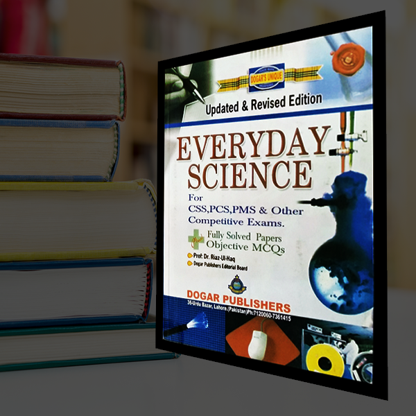 CSS PMS Every Day Science by Dogar Publishers