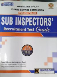 Dogar's Unique Punjab Police SUB Inspector Recruitment Test Guide