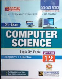 Dogar Unique hi Brain Computer Science Topic By Topic Subjective + Objective For class 12