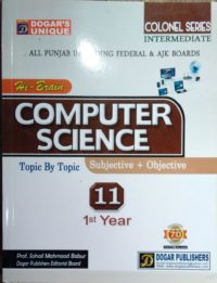 Dogar Unique Hi Brain Computer Science Topic By Topic Subjective + Objective For class 11